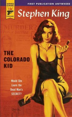 The Colorado kid by Stephen King | LibraryThing