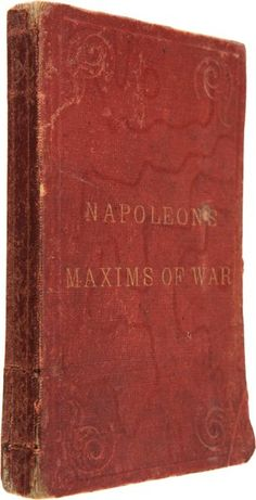 The officer's manual, military maxims [ed. by - Burnod] tr. by colonel D'Aguilar, by Napoleon