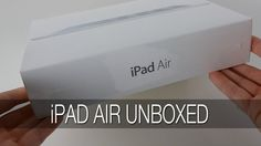 Apple iPad Air Unboxing & First Look [ Source: http://www.youtube.com/geekanoids ]