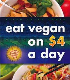 eat vegan on $4 a day--eat vegan on $4 a day is an exceptional book that stays true to its cost-saving, healthy-eating vegan message from beginning to end. The recipes are so easy and tempting, and the ingredients are so available and affordable. This is a gem of a cookbook for everyone, rich or poor, vegan or not, because it will inspire people to embrace home cooking. This compact book provides convincing evidence that eating healthful food does not have to cost more than $4 a day.