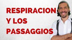 RESPIRACION AL CANTAR Y PASSAGGIO-Curso De Canto-Tecnica Vocal-