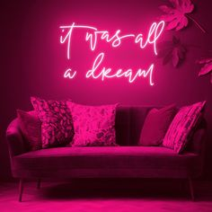 It Was All A Dream Custom Neon Sign! Customize a beautiful neon art sign to dress your wall! Neon Light Signs, Led Neon Signs, Neon Signs Quotes, Cool Neon Signs, Room Ideas Bedroom, Bedroom Decor, Neon Sign Bedroom, Neon Lights Bedroom, Girl Cave