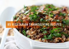 Are you still planning your holiday menu? You better get cracking! These 85 vegetarian Thanksgiving recipes from Potluck will give you all the ideas you need.