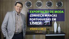 EXPORTAÇÃO DE MODA | CONHEÇA MARCAS PORTUGUESAS EM LISBOA   | VÍDEO 3 DE 3