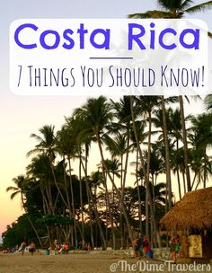 Things you should know before going to Costa Rica. This is a bucket list, must visit destination for everyone!