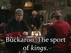 Buckaroo - the only game that Father Dougal can play! Funny Shit, Funny Stuff, Hilarious, Father Ted, Uk Tv, Sport Of Kings, Movie Tv, Comedy, Tv Shows