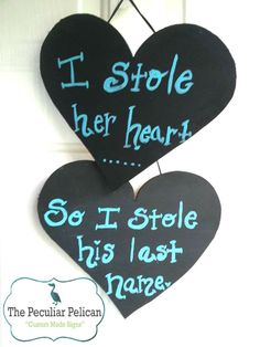 I stole her heart... so I stole his lat name by ThePeculiarPelican, $20.00