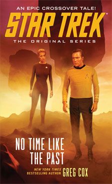 Star Trek Kirk And Seven of Nine Team Up In New Novel, No Time Like The Past