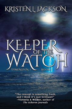 Keeper of the Watch by Kristen L Jackson - Book Review