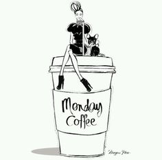 Monday Coffee by Megan Hess Monday Coffee, Coffee Today, Morning Coffee, Coffee Girl, Coffee Love, Coffee Club, Poster Café, Quotes Pink, Megan Hess Illustration