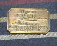 I'll Give You My Gun Men's Brass Belt Buckle Copy by OnlyOneFind, $17.00