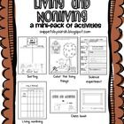 This mini-pack includes a few activities to learn about living and nonliving in the primary grades. Activities include:~living nonliving picture ...