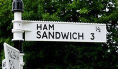 Ham Sandwich - Kent, England. Its true. My paternal grandparents were buried at Ham.