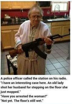 Never mess with grandma. Never