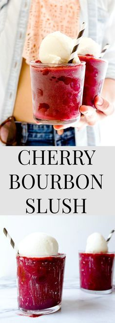 Boozy whiskey slush made with Bourbon whiskey, frozen cherries and a scoop of ice cream on top. Cherry Vanilla Cream Bourbon Slushie by /dessertfortwo/.
