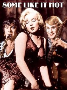 The 25 best movie comedies of all time - 'Some Like It Hot'