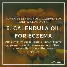 Calendula Oil, Calendula Benefits, How To Treat Eczema, How To Treat Acne, Oils For Eczema, Reduce Inflammation, Glowing Skin, Treats, Healthy