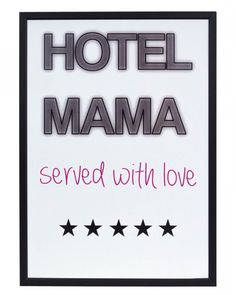 Hotel mama Served with love and always open!