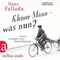 Kleiner Mann - was nun? (Gekürzte Hörbuchfassung) von Hans Fallada im Microsoft Store entdecken