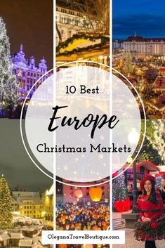 It's never too early to start planning your next Christmas vacation. Put European Christmas markets to the top of your list. Check out our 10 favorite ones in this blog. - Olegana Travel Boutique #Europe #Travel