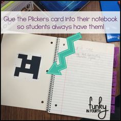 Glue plickers into student notebooks or binders