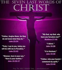 The Last Seven Words of Christ Words Of Jesus, Word Of God, Christian Life, Christian Quotes, Resurrection Day, The Cross Of Christ, Bible Truth, Spiritual Life, Spiritual Guidance