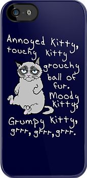 need this when i get a phone!  total oposite of soft kitty~grumpy kitty!