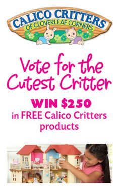 #Win $250 in #CalicoCritters Products! #fun #kids #toys #children #contest #giveaway #sweepstakes #competition