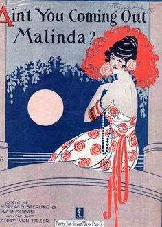 """Ain't You Coming Out Malinda?"" ~ Vintage sheet music cover."