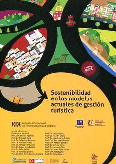 Sostenibilidad en los modelos actuales de gestión turística : XIX Congreso Internacional de Turismo Universidad Empresa/ Diego López, ed. ; comité científico: Sheela Agarwal...[et al.]