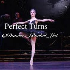 Dancers bucket list - I want to be able to do them so bad