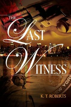 The Last Witness - SECOND EDITION (Gerard-Kensington Detective Series) by K. T. Roberts, http://www.amazon.com/dp/B008A6H0BS/ref=cm_sw_r_pi_dp_Ztyesb1JHR9EA
