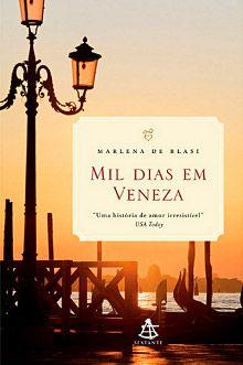 Leituras de Pagu: Mil dias em Veneza - Marlena de Blasi