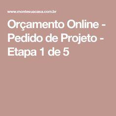 Orçamento Online - Pedido de Projeto - Etapa 1 de 5