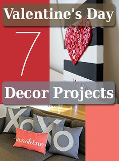 7 Valentine's Day Decor Projects
