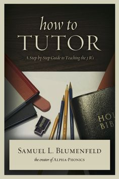 In How to Tutor: A Step-by-Step Guide to Teaching the 3 R's, renowned author and educator Samuel Blumenfeld demystifies primary education. You'll learn that you can teach subjects you already know without requiring specialized academic training or degrees, and that countless generations have proven that basic academics can be taught by any literate person.