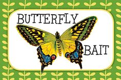 "Critter Birthday Party Snack Bar Sign - Used gummy butterflies as the ""Butterfly Bait"""