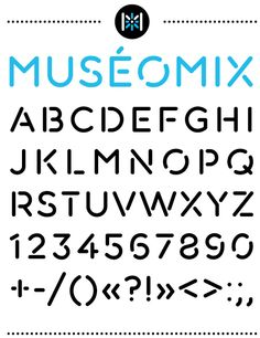 museomix type design Font typography stencil
