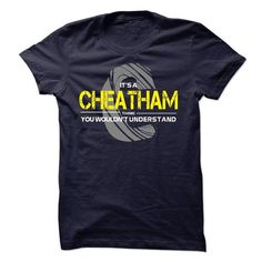 cool It's an CHEATHAM thing, you wouldn't understand CHEAP T-SHIRTS