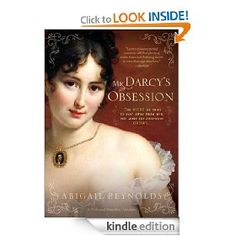 Mr. Darcy's Obsession (A Pride and Prejudice Variation) by Abigail Reynolds