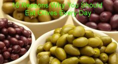 10 Reasons Why You Should Eat Olives Every Day