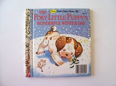 "My First Little Golden Book ""The Poky Little Puppy's Wonderful Winter Day"""