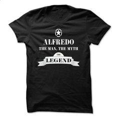 ALFREDO, the man, the myth, the legend - #boho tee #pullover sweater. SIMILAR ITEMS => https://www.sunfrog.com/Names/ALFREDO-the-man-the-myth-the-legend-udqappuwyv.html?68278