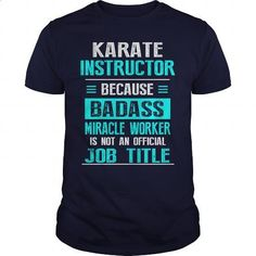 KARATE INSTRUCTOR - #crewneck sweatshirts #vintage t shirt. GET YOURS => https://www.sunfrog.com/LifeStyle/KARATE-INSTRUCTOR-Navy-Blue-Guys.html?id=60505