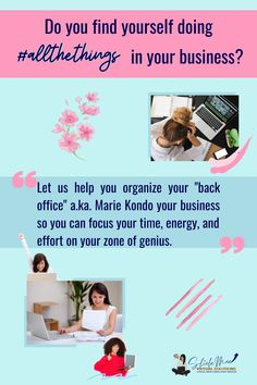 "Let us help you organize your ""back office"" a. Marie Kondo your business so you can focus your time, energy, and effort on your zone of genius. Marie Kondo, Effort, Organize, Finding Yourself, Let It Be, Organization, Business, Getting Organized, Organisation"