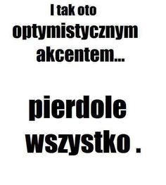 Stylowa kolekcja inspiracji z kategorii Humor True Quotes, Funny Quotes, Funny Memes, Jokes, Polish Memes, Weekend Humor, Motto, I Want To Cry, Geography