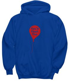 You'll Float Too Red Balloon Scary Clown Movie Hoodie