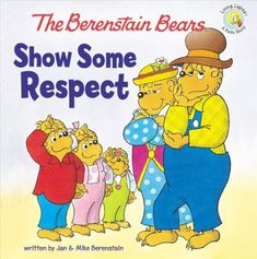 In-The-Berenstain-Bears-Show-Some-Respect-the-whole-Bear-Family-learns-a-thing-or-two-about-respecting-their-elders