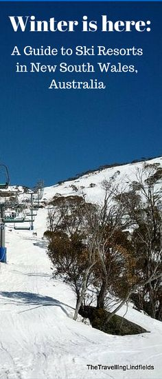 A guide to ski resorts in New South Wales, Australia - http://www.thetravellinglindfields.com/2014/05/skiing-in-nsw-australia.html