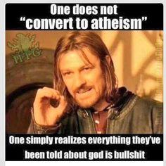 """You GO BACK TO being an Atheist, because that is the default setting that we're all born into. There is no """"conversion""""."""